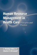 Human Resource Management in Health Care  Principles and Practice