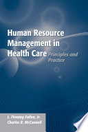 Human Resource Management in Health Care: Principles and Practice