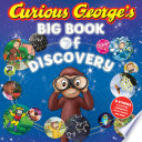 Curious George s Big Book of Discovery