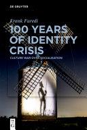 100 Years of Identity Crisis [Pdf/ePub] eBook