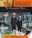 Righting Canada's Wrongs: The Komagata Maru
