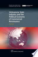 Vietnamese State Industry and the Political Economy of Commercial Renaissance Book