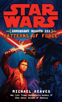 Patterns of Force: Star Wars Legends (Coruscant Nights, Book III) Pdf/ePub eBook