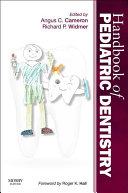 Handbook of Pediatric Dentistry E-Book