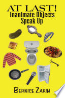 At Last Inanimate Objects Speak Up Book
