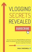 Vlogging Secrets Revealed Book