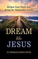 Dream Like Jesus
