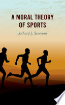 A Moral Theory Of Sports