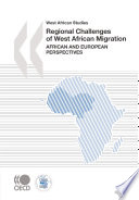 West African Studies Regional Challenges Of West African Migration African And European Perspectives