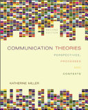 Cover of Communication Theories: Perspectives, Processes, and Contexts