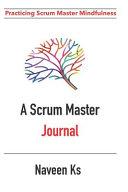 A Scrum Master Journal Book