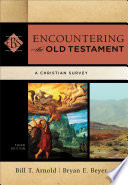 Encountering the Old Testament  Encountering Biblical Studies