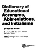 Dictionary of Educational Acronyms  Abbreviations  and Initialisms