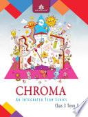 Chroma Class 3  Term 3 Book