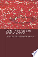 Women  Work and Care in the Asia Pacific
