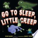 Go to Sleep  Little Creep Book PDF