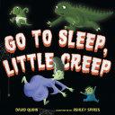 Go to Sleep, Little Creep [Pdf/ePub] eBook