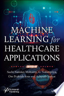 Machine Learning for Healthcare Applications Book