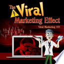 The Viral Marketing Effect Book