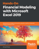 Hands On Financial Modeling with Microsoft Excel 2019