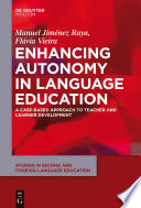 Enhancing autonomy in language education : a case-based approach to teacher and learner development