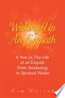 Waking up an Empath