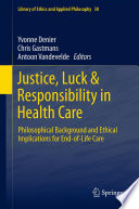 Justice Luck Responsibility In Health Care