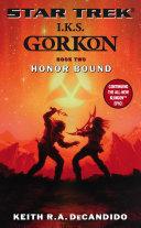 I.K.S. Gorkon: Honor Bound ebook