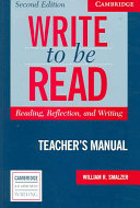 Write to be Read Teacher s Manual
