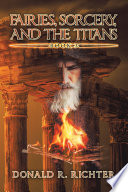 Fairies  Sorcery  and the Titans