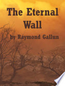 Read Online Eternal Wall For Free