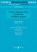 Gospel Choruses from  Godspell     Children of Eden