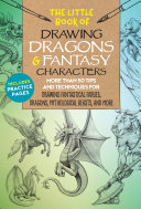 The Little Book of Drawing Dragons & Fantasy Characters