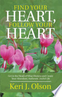 Find Your Heart  Follow Your Heart