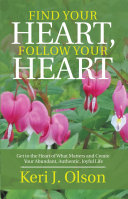 Find Your Heart, Follow Your Heart [Pdf/ePub] eBook