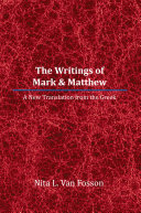 The Writings of Mark & Matthew Book