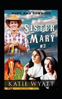 Sister Mary # 3