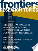 Epigenetic pathways in PTSD  how traumatic experiences leave their signature on the genome Book