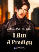 I Am A Prodigy [Pdf/ePub] eBook
