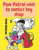 Paw Patrol Visit to Santa s Toy Shop