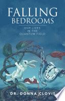 Falling Bedrooms