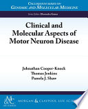 Clinical And Molecular Aspects Of Motor Neuron Disease Book PDF
