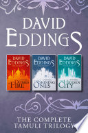 The Complete Tamuli Trilogy  Domes of Fire  The Shining Ones  The Hidden City