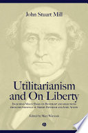 Utilitarianism and On Liberty Book