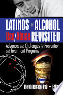 Latinos And Alcohol Use Abuse Revisited