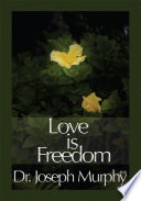 Love Is Freedom Book PDF