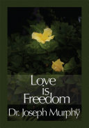 Love Is Freedom