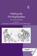 Writing The Pre Raphaelites
