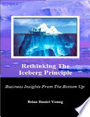 Rethinking The Iceberg Principle Business Insights From The Bottom Up