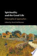 Spirituality and the Good Life